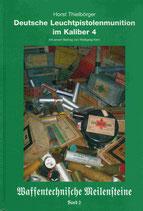 Deutsche Leuchtpistolenmunition im Kaliber 4