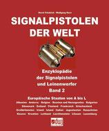 Horst Friedrich / Wolfgang Kern: Signalpistolen der Welt, Band 2: Europäische Staaten von A - L