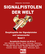 Signalpistolen der Welt - Band 3 (ab Mai 2021 lieferbar!)