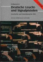 Wolfgang Kern: Deutsche Leucht- und Signalpistolen - Geschichte und Entwicklung bis 1945
