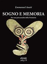 Sogno e memoria. Per una psicoanalisi della preistoria - Atelier colloqui IV - Language: Italian