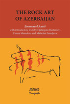 The Rock Art of Azerbaijan Monographs III - Atelier Monographs III - Language: English