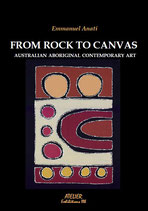 From Rock to Canvas. Australian Aboriginal Contemporary Art - Atelier Mostre IIIb - language: English