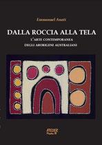Dalla roccia alla tela. L'arte degli aborigeni australiani - Atelier Mostre III - language: Italian