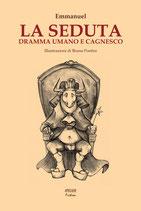 La seduta. Dramma umano e cagnesco - Atelier Fiction III - language: Italian