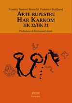 Arte Rupestre - Har Karkom - HK 32/HK 31 Atelier Monographs VII - Language: italian