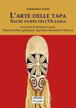 L'arte delle tapa - Sacre stoffe dell'Oceania Atelier Monographs VIII - language: italian