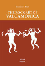 The Rock Art of Valcamonica - Atelier Monographs V - language: English