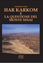 Har Karkom e la questione del Monte Sinai - Atelier Monographs X - language: italian