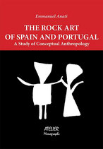 The Rock Art of Spain and Portugal. A Study of Conceptual Anthropology - Atelier Monographs II - Language: English