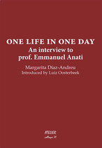 ONE LIFE IN ONE DAY, An interview to prof. Emmanuel Anati  - Atelier colloqui VI - language: English
