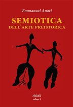 Semiotica dell'arte preistorica - Atelier colloqui V - language: Italian