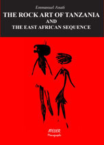 The Rock Art of Tanzania and the East African Sequence -  Atelier Monographs XII - language: english