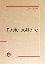 Foule solitaire