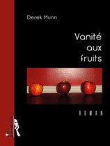 VANITÉ AUX FRUITS / ePUB ou MOBI