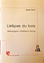 L'ELLIPSE DU BOIS / ePUB ou MOBI