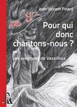 POUR QUI CHANTONS-NOUS ?