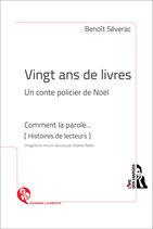 VINGT ANS DE LIVRES - UN CONTE POLICIER DE NÖEL