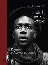 SALADE, TOMATE, OIGNONS - Portrait d'Amakoé de Souza