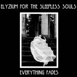 ELYZIUM FOR THE SLEEPLESS SOULS