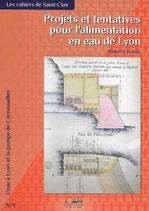Projets et tentatives pour l'alimentation en eau de Lyon