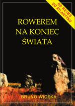 Rowerem na koniec świata / Polnisch