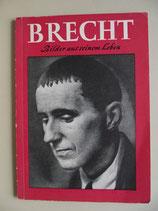 Brecht, Bilder aus seinem Leben