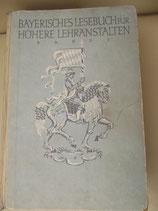 Bayerisches Lesebuch für Höhere Lehranstalten