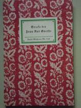 Briefe der Frau Rat Goethe