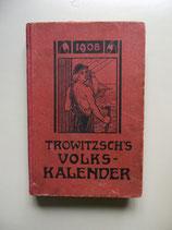 Trowitzsch's Volkskalender  1908