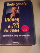 Money oder das 1 x 1 des Geldes