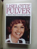Liselotte Pulver, .....wenn man trotzdem lacht