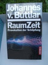 RaumZeit, Johannes v. Buttlar