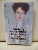 Die schöne Frau Seidenmann