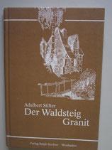 Der Waldsteig / Granit