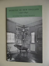Medicine in New England 1790 - 1840