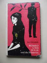 Romeo und Julia und die Finsternis