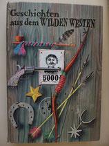 Geschichten aus dem Wilden Westen