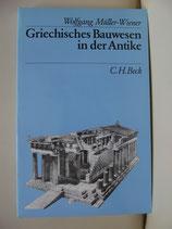 Griechisches Bauwesen in der Antike