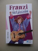 Franzi,  fast dreizehn