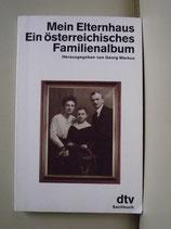 Mein Elternhaus Ein österreichisches Familienalbum