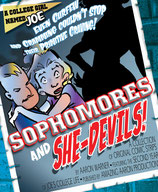 "A College Girl Named Joe: Year 2 ""Sophomores and She-Devils!"""