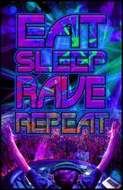 Eat Sleep Rave