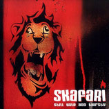 Skafari - still wild and thirsty