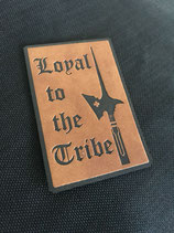 "Lederpatch ""Loyal to the Tribe"""