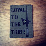 "IR Patch ""Loyal to the tribe"""