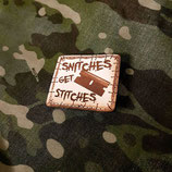 "Patch ""Snitches get Stitches"""