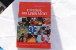 Ein Beruf der Leben rettet - Bernd Fertig