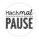 """Holzstempel """"Mach mal Pause"""""""