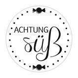 "Holzstempel ""Achtung süss"""